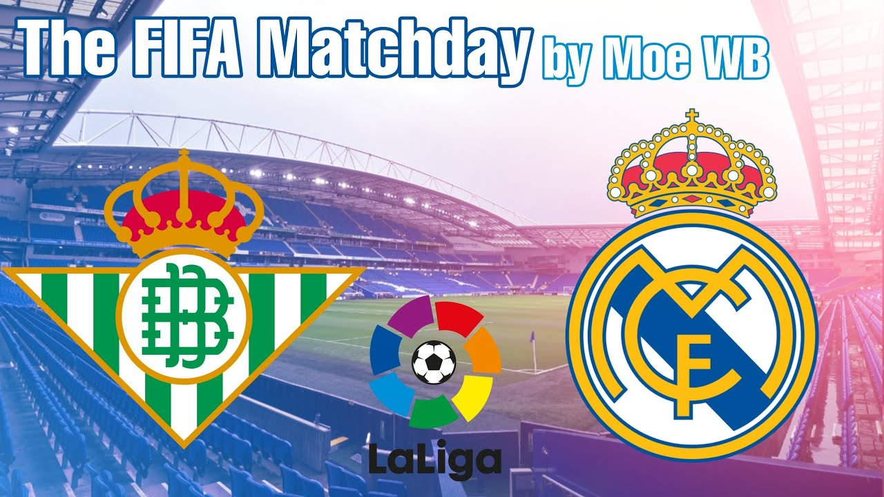 Real Betis vs. Real Madrid, La Liga Live Stream, Schedule, Starting ...