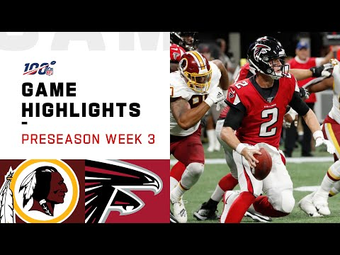 Redskins vs. Falcons Preseason Week 3 Highlights | NFL 2019