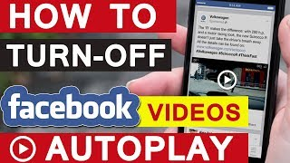 How To Turn Off Facebook Video AutoPlay? | Disable Video AutoPlay