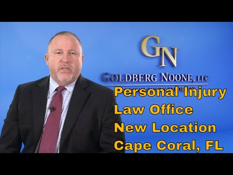 Personal Injury Attorney Law Office Goldberg Noone, LLC Announces New Location in Cape Coral, FL