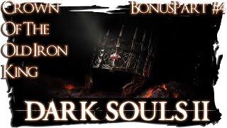 Dark Souls 2 - CotOIK | BonusPart - Wie ein Stich ins Herz [German/Blind/Let