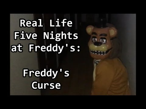 Real Life Five Nights at Freddy's (FNAF): Freddy's Curse ...
