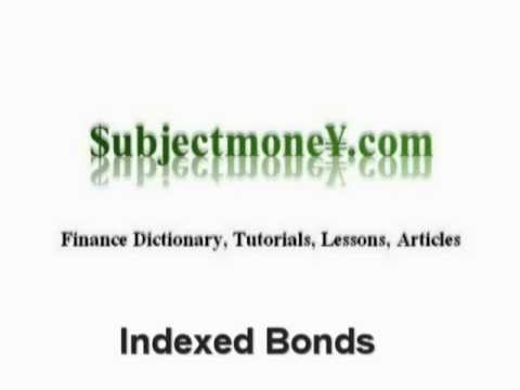Indexed Bonds - What is the definition and calculation? - Finance Dictionary