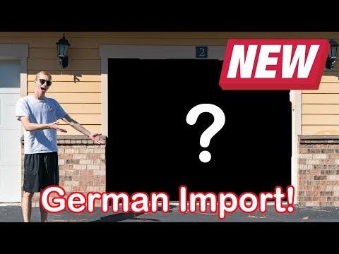 MY NEW GERMAN IMPORT!