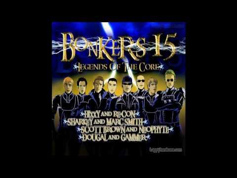 Bonkers 15 - I See The Light
