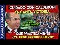 CUIDADO AMLO FELIPE CALDERÓN CANTA VICTORIA CON SU PARTIDO MÉXICO LIBRE