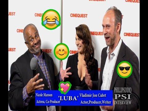 Cinequest 2018, 'LUBA' with Phillip Siddiq!