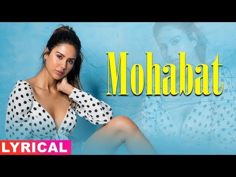 mohobbat-(lyrical-video)-|-gurnam-bhullar-|-sonam-bajwa-|-latest-punjabi-songs-2019