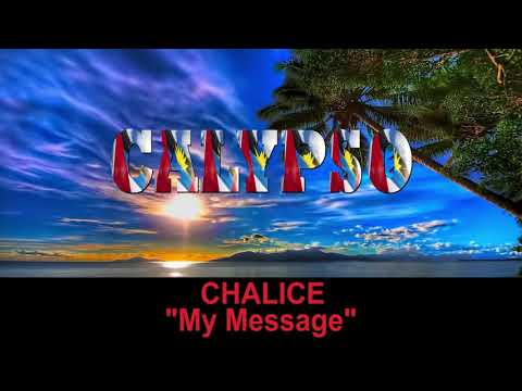 Chalice - My Message (Antigua 2019 Calypso)