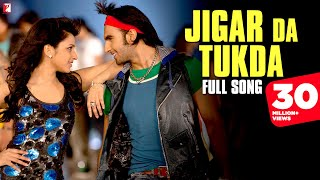 Jigar Da Tukda - Full Song | Ladies vs Ricky Bahl | Ranveer Singh | Parineeti Chopra