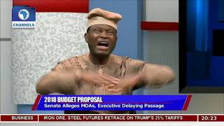 Where Is Nigeria's 2018 Budget? Pt.1 |Politics Today|