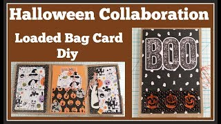 Halloween Collaboration 🎃 Loaded Bag Card Diy #HalloweenOKC
