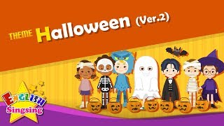 Theme. Halloween (Ver.2) - Trick or Treat | ESL Song & Story - Learning English for Kids