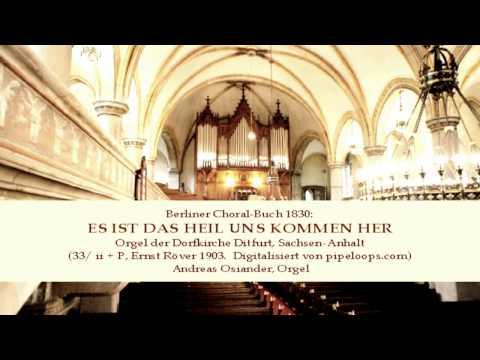 Es ist das Heil uns kommen her (Berliner Choral-Buch 1830) (Ditfurt)