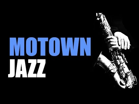 Motown Jazz - Smooth Jazz Music & Jazz Instrumental Music For Relaxing And Study | Soft Jazz