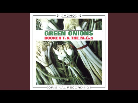 Green Onions (1) (MONO Audio)