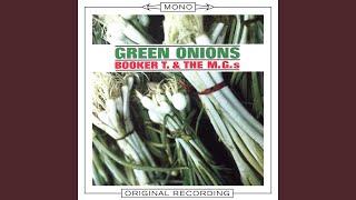 Green Onions (1) (MONO Audio)