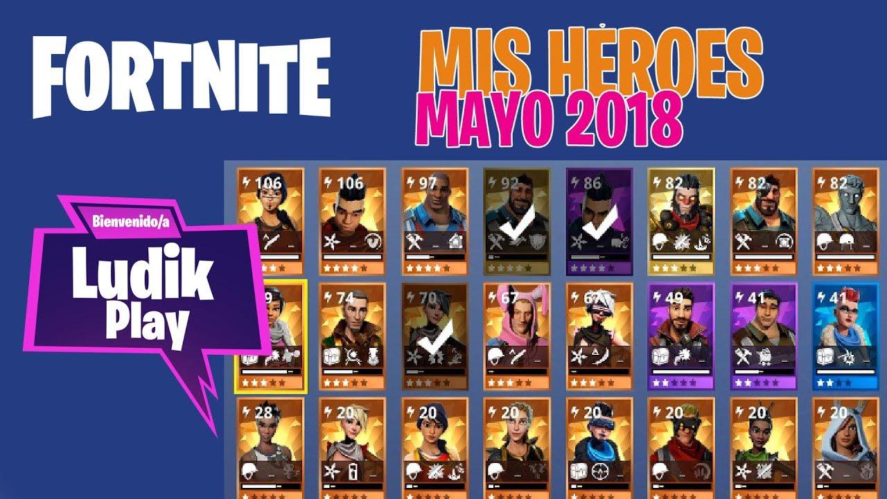 MIS HÉROES MAYO 2018 (BASE PESADO, BANSHEE) | FORTNITE SALVAR EL MUNDO | Gameplay español