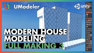 Modern House 3/11 - UModeler Tutorial
