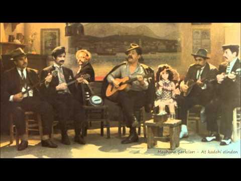 Meyhane Şarkıları - At kadehi elinden indir