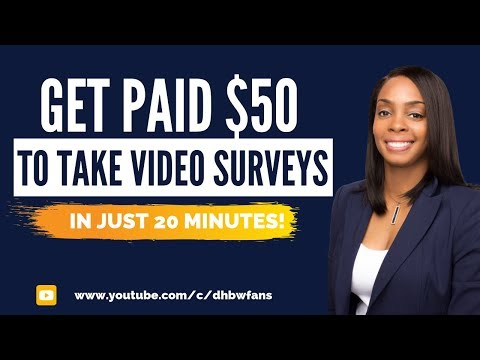 Get Paid $50 for Video Surveys in 20 Minutes (Worldwide)
