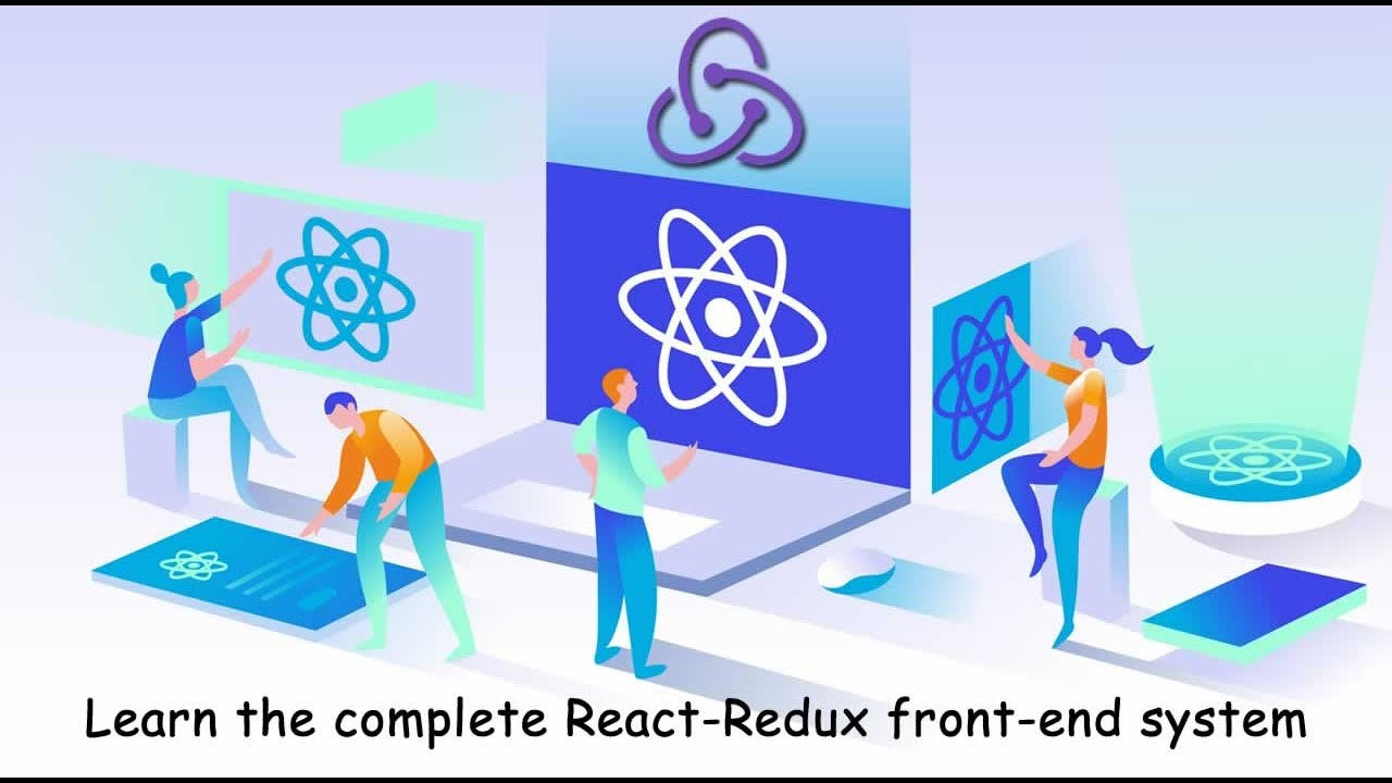 Learn the complete React-Redux front-end system