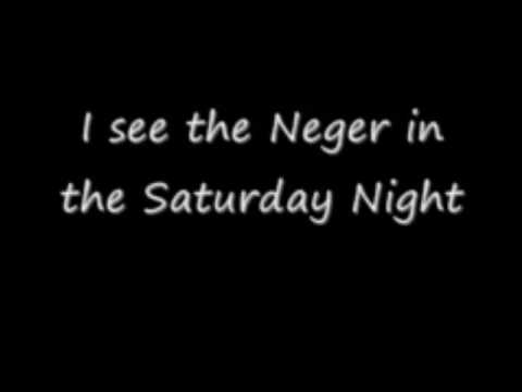 I See The Neger In The Saturday Night