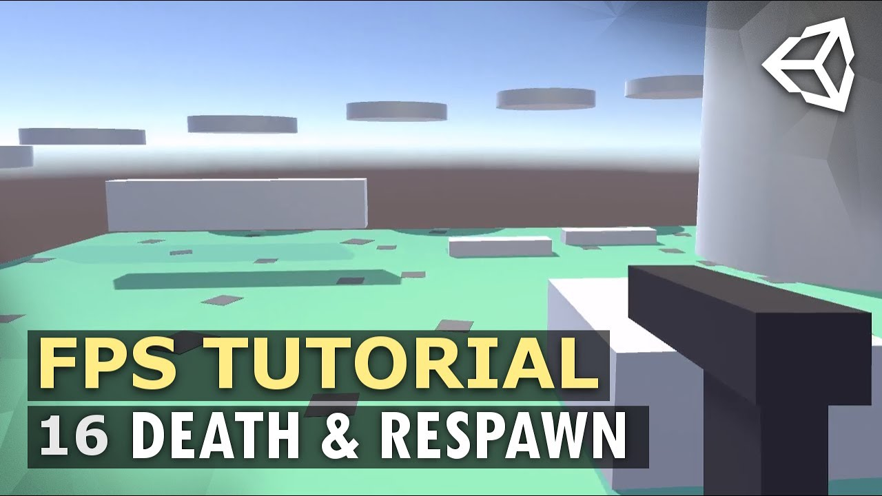 Unity 3D Multiplayer FPS Tutorial 16 - Death & Respawn