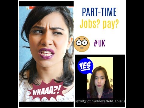 How Much Do PART-TIME JOBS In UK Pay? | University Life | Jigyasaing