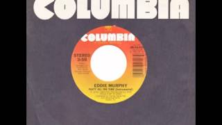 "Eddie Murphy – ""Party All The Time (instrumental)"" (Columbia) 1985"