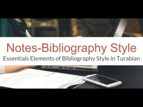 The Notes-Bibliography Style Of Turabian