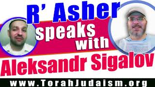 R' Asher speaks with Aleksandr Sigalov
