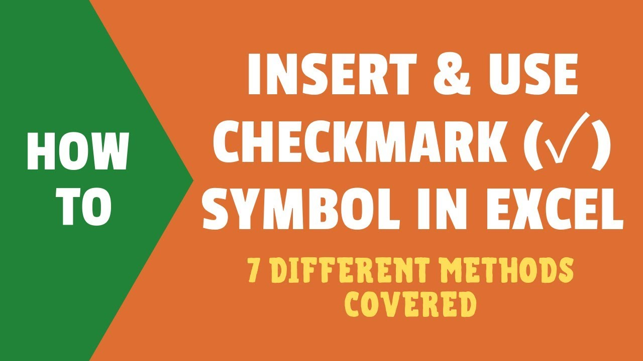 Insert a Check Mark (Tick ✓) Symbol in Excel (using Shortcut, Formula, VBA  and more)