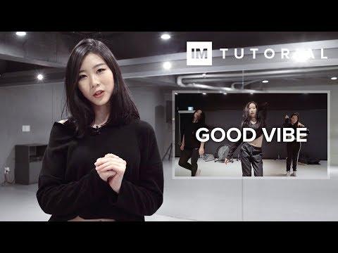 Good Vibe - Strobe! ft. Nyla / 1MILLION Dance Tutorial