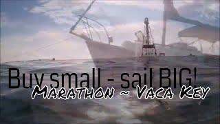 164: Buy small - sail BIG: Marathon/Vaca Key_Thunderstorm On Florida Bay_Skipper 20