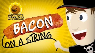 Bacon on a String (Orange Approved!)
