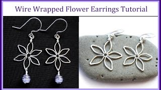 Easy Wire Wrapped Jewelry Tutorial : Flower Earrings Part 2