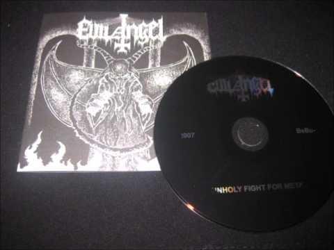 Evil Angel   Unholy Fight For Metal   FULL ALBUM