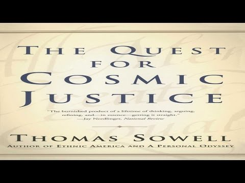 """THOMAS SOWELL: Social Justice--""""Cosmic Justice"""""""