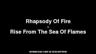 Rhapsody Of Fire - Rise From The Sea Of Flames W/ MP3 DOWNLOAD