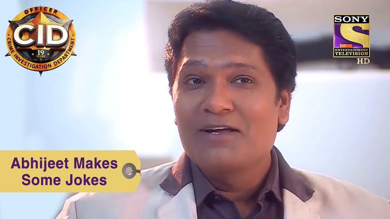 Download Your Favorite Character   Abhijeet Makes Some Jokes   CID