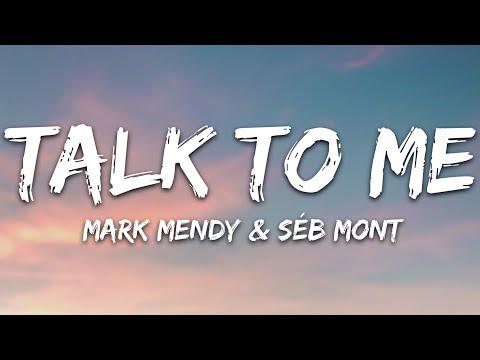 Mark Mendy Séb Mont - Talk To Me