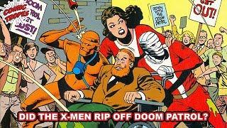 Did The X-Men Rip Off Doom Patrol