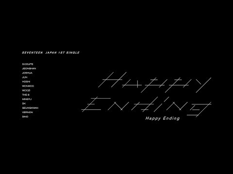 [MV]SEVENTEEN - Happy Ending MV