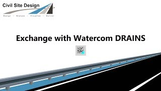 Civil Site Design - Pipes - Exchange with Watercom DRAINS (v18.01)