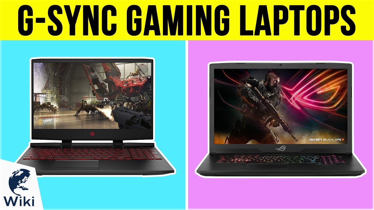 10 Best G-SYNC Gaming Laptops 2019