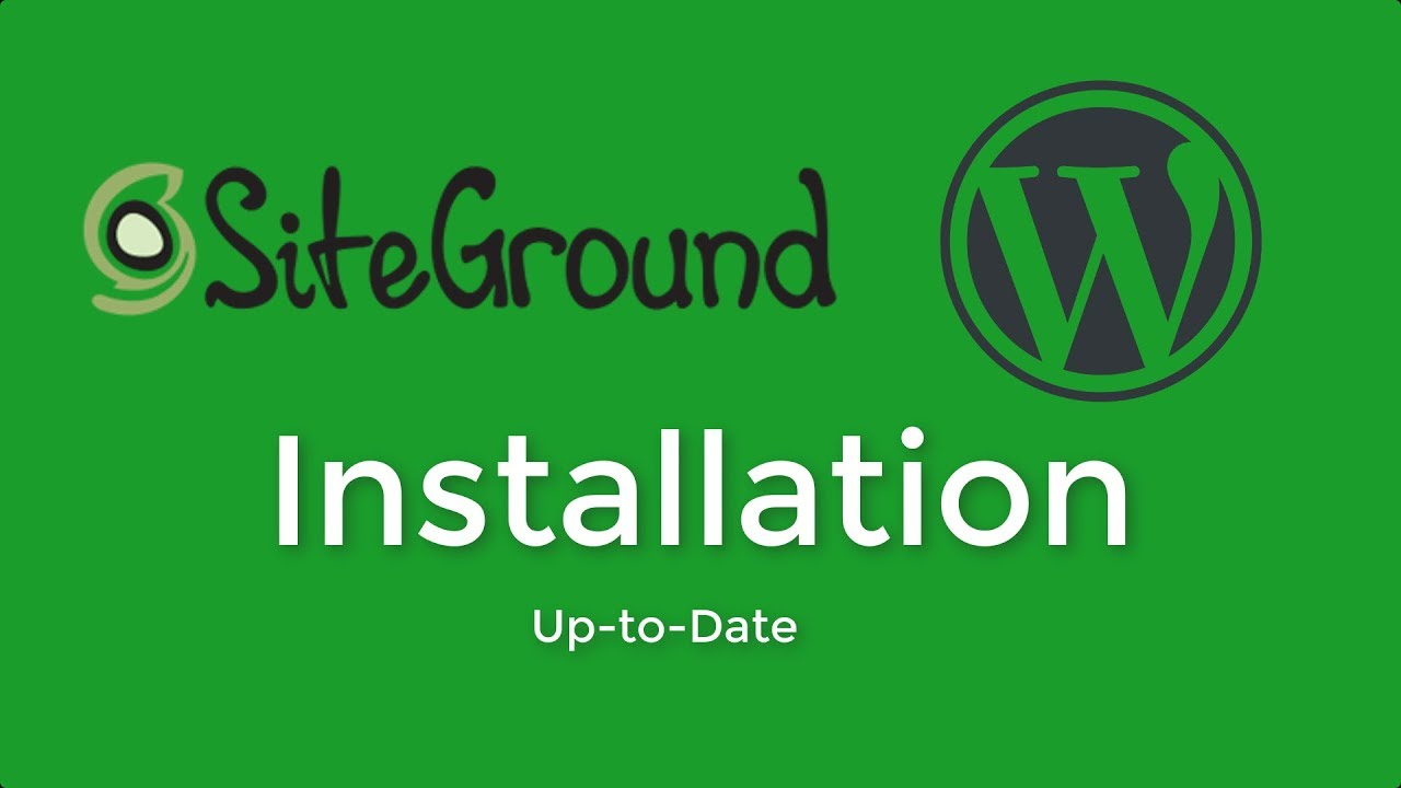 How to Install Wordpress on Siteground | 2018 Version | Step by Step