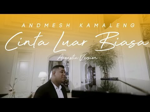 Andmesh  - Cinta Luar Biasa (Piano Version)