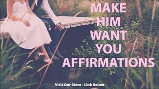 Make Him WANT You | Relationship Subliminal