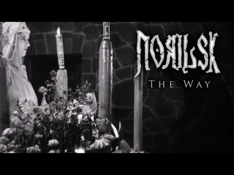 Norilsk - The Way [Music Video]